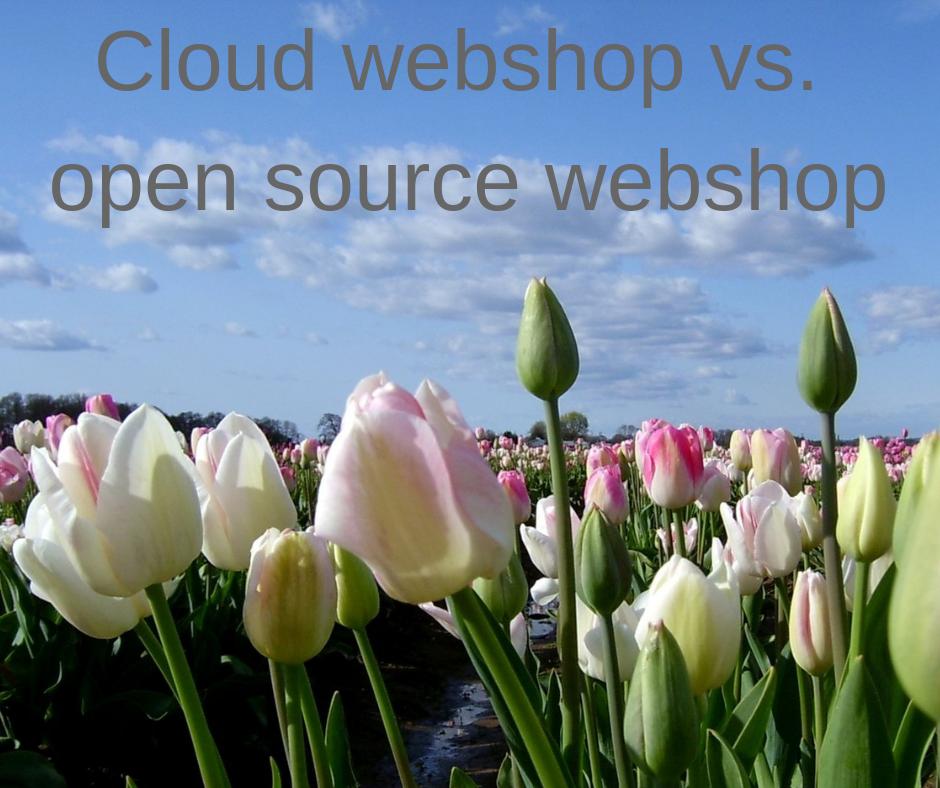 Cloud webshop vs. Open source webshop